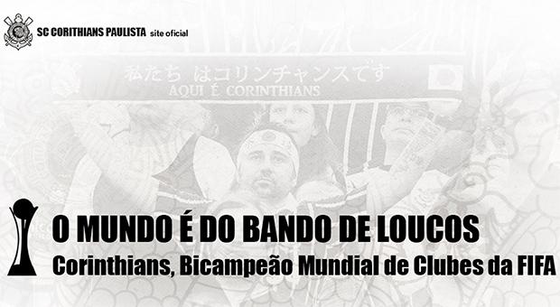 Corinthians Bicampeão Mundial de Clubes da FIFA