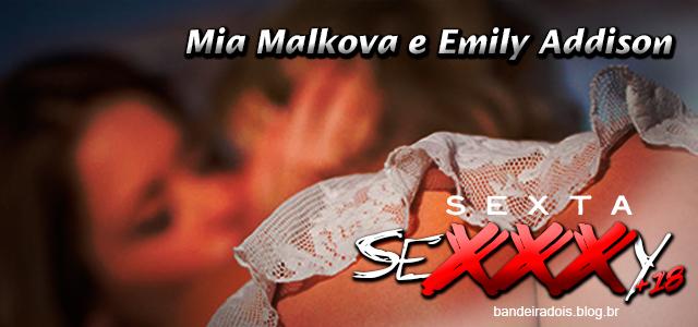 Mia Malkova e Emily Addison