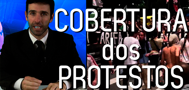 Cobertura dos protestos