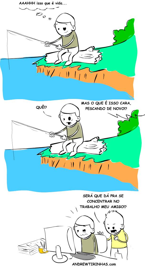 Só pescando